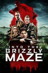 Into the Grizzly Maze Trailer