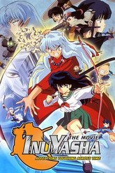 Inuyasha the Movie: Affections Touching Across Time Trailer