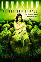 Invasion of the Pod People Trailer
