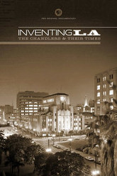 Inventing L.A.: The Chandlers and Their Times Trailer
