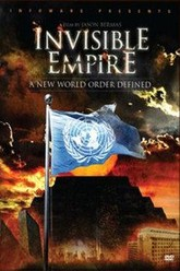 Invisible Empire: A New World Order Defined Trailer