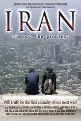 Iran Is Not the Problem Trailer