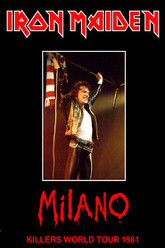 Iron Maiden: [1981] Milan, Italy Trailer
