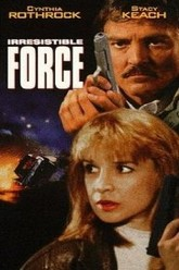 Irresistible Force Trailer