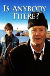 Is Anybody There? Trailer
