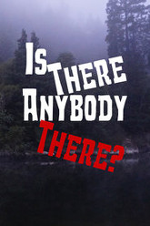 Is There Anybody There? Trailer