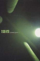 Isis - Clearing The Eye Trailer
