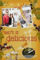 Isn't It Delicious Trailer