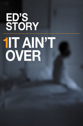 It Ain't Over Trailer