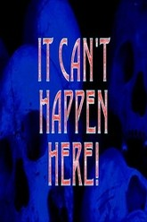 It Can't Happen Here! Trailer