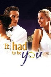 It Had to Be You Trailer