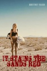 It Stains the Sands Red Trailer