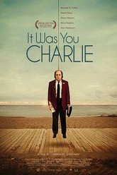 It Was You Charlie Trailer
