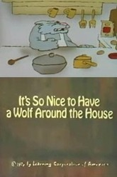 It's So Nice to Have a Wolf Around the House Trailer