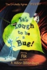 It's Tough To Be a Bug! Trailer