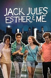 Jack, Jules, Esther, & Me Trailer