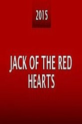 Jack of the Red Hearts Trailer