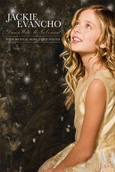 Jackie Evancho: Dream With Me in Concert Trailer