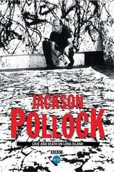 Jackson Pollock: Love and Death on Long Island Trailer