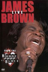 James Brown Live From The House Of Blues Trailer