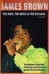 James Brown - The Man, The Music & The Message Trailer