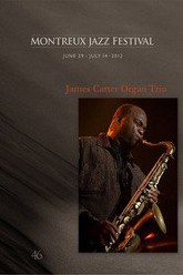 James Carter Organ Trio - Jazzfestival Montreux 2012 Trailer