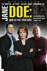 Jane Doe: How to Fire Your Boss Trailer