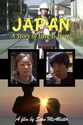 Japan: A Story of Love and Hate Trailer
