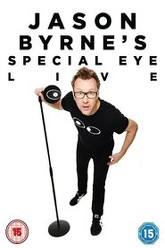 Jason Byrne's Special Eye Live Trailer