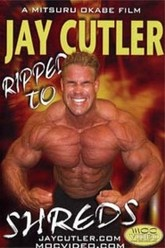 Jay Cutler: Ripped to Shreds Trailer