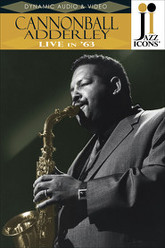 Jazz Icons: Cannonball Adderley: Live in '63 Trailer