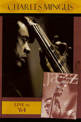Jazz Icons: Charles Mingus: Live in '64 Trailer