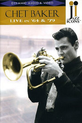 Jazz Icons: Chet Baker: Live in '64 & '79 Trailer