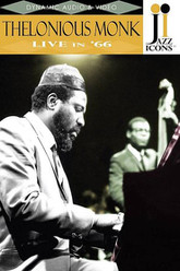 Jazz Icons: Thelonious Monk: Live in '66 Trailer