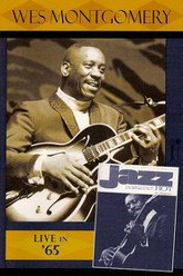 Jazz Icons: Wes Montgomery: Live in '65 Trailer