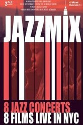 Jazz Mix - 8 Jazz Concerts Live in NYC Trailer