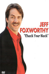 Jeff Foxworthy: Check Your Neck Trailer