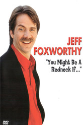 Jeff Foxworthy: You Might Be a Redneck... Trailer