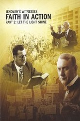 Jehovah's Witnesses - Faith In Action, Part 2: Let The Light Shine Trailer