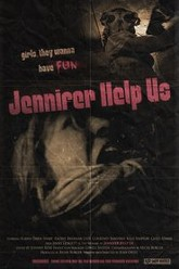 Jennifer Help Us Trailer