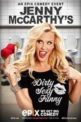Jenny McCarthy's Dirty Sexy Funny Trailer