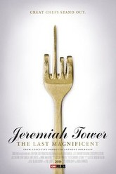 Jeremiah Tower: The Last Magnificent Trailer