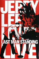Jerry Lee Lewis: Last Man Standing Live Trailer