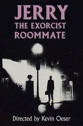 Jerry, the exorcist roommate Trailer