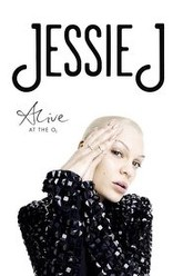 Jessie J Alive At The O2 Trailer