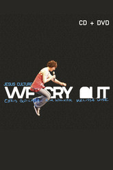 Jesus Culture - We Cry Out Trailer