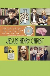 Jesus Henry Christ Trailer