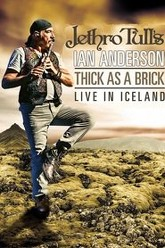 Jethro Tull's Ian Anderson: Thick As A Brick Live In Iceland 2012 Trailer