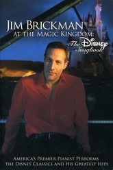Jim Brickman at the Magic Kingdom - The Disney Songbook Trailer