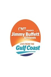 Jimmy Buffett & Friends: Live from the Gulf Coast Trailer